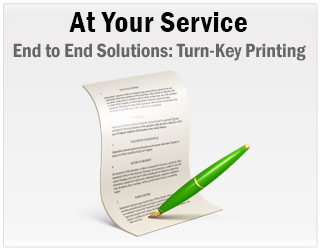 Complete solutions such as turn-key printing services, and our turn-key follow-on printing services taking care of you from start to finish.  Allow us to handle printing an interview ready solution for any need.
